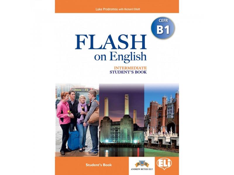Flash on English - Intermediate - Level B1 - Student's Book