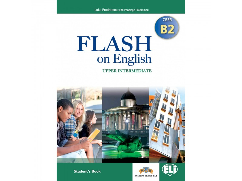 Flash on English - Upper Intermediate - Level B2 - Student's Book