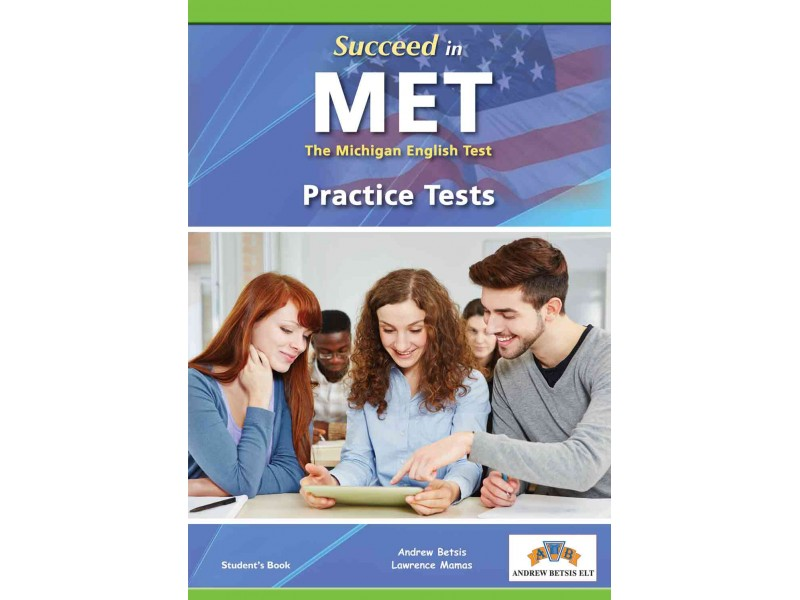Succeed in MET (The Michigan English Test) Volume 1 (1-5 TESTS) Student's Book