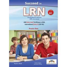 Succeed in LRN B1 (5 Practice Tests) Teacher's Book