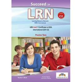 Succeed in LRN C2 (6 Practice Tests) Teacher's Book
