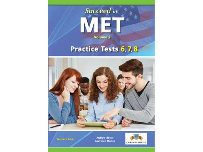 Succeed in MET (The Michigan English Test) Volume 2 (6-8 TESTS) Student's Book