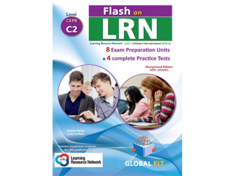 Flash on LRN C2 (8 Preparation Units & 4 Practice Tests) Teacher's Book