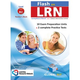 Flash on LRN B2 (10 Preparation Units & 2 Practice Tests) Teacher's Book