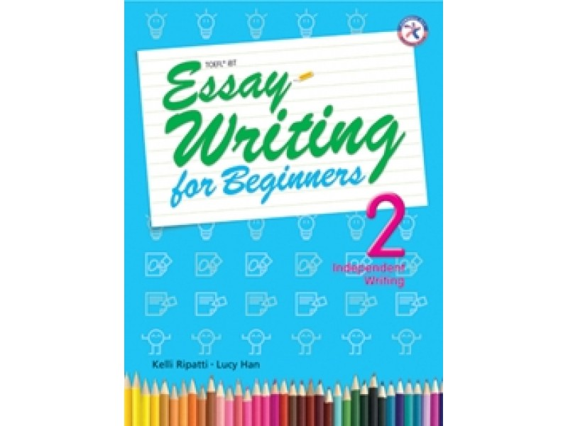 Essay Writing for Beginners 2