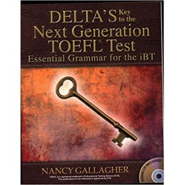 Delta's Key to the Next Generation TOEFL Test: Essential Grammar for the iBT