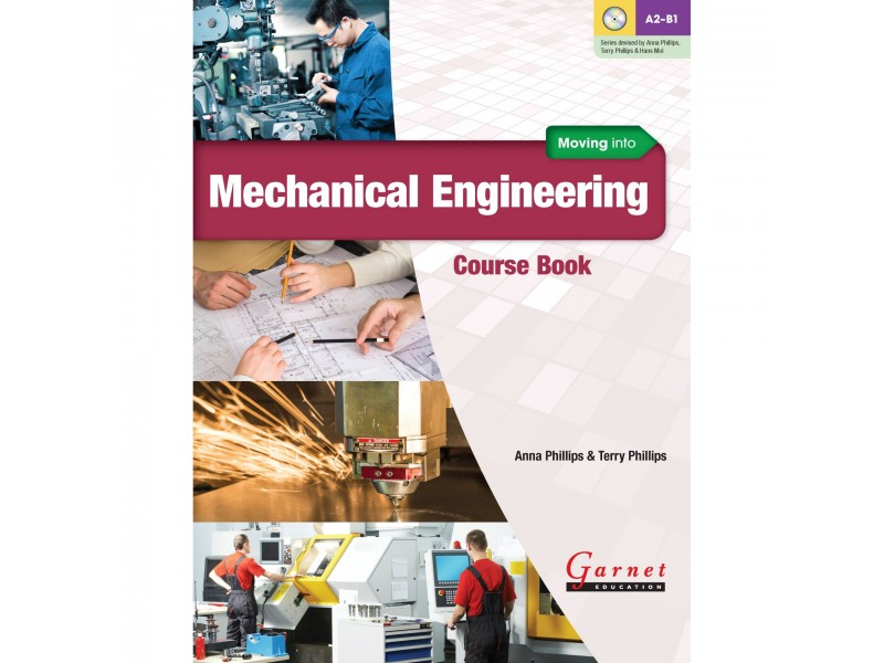 Moving into Mechanical Engineering Course Book & Audio CDs