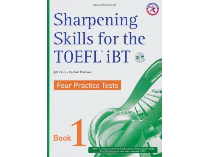 Sharpening Skills for the TOEFL iBT, Four Practice Tests (with 4 Audio CDs)