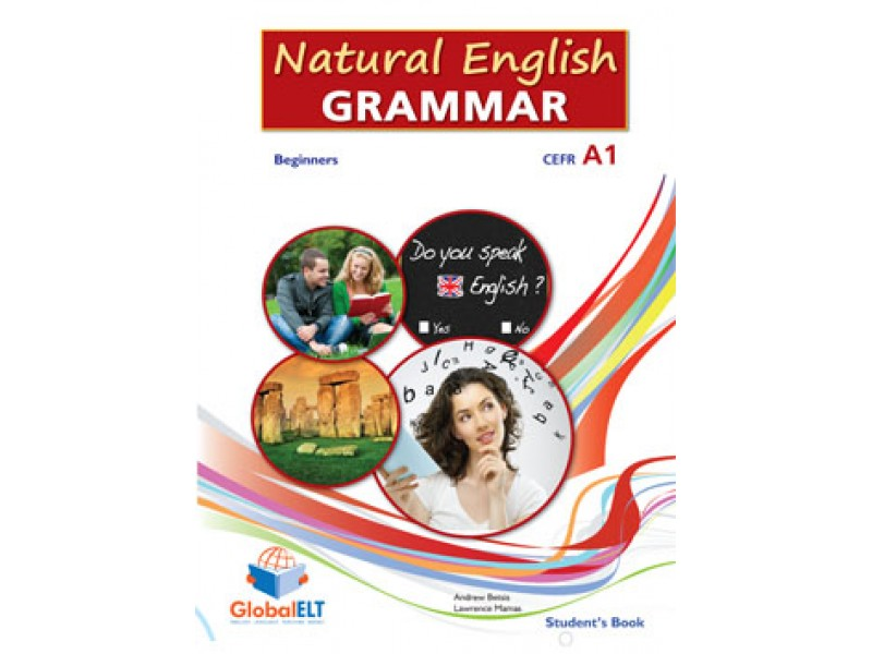 Natural English Grammar 1 - Beginners - CEFR A1 Student's book