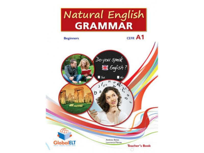 Natural English Grammar 1 - Beginners - CEFR A1 Teacher's book
