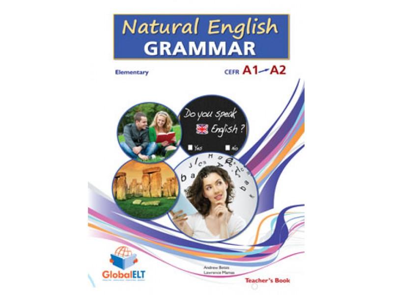 Natural English Grammar 2 - Elementary - CEFR A1/A2 - Teacher's book