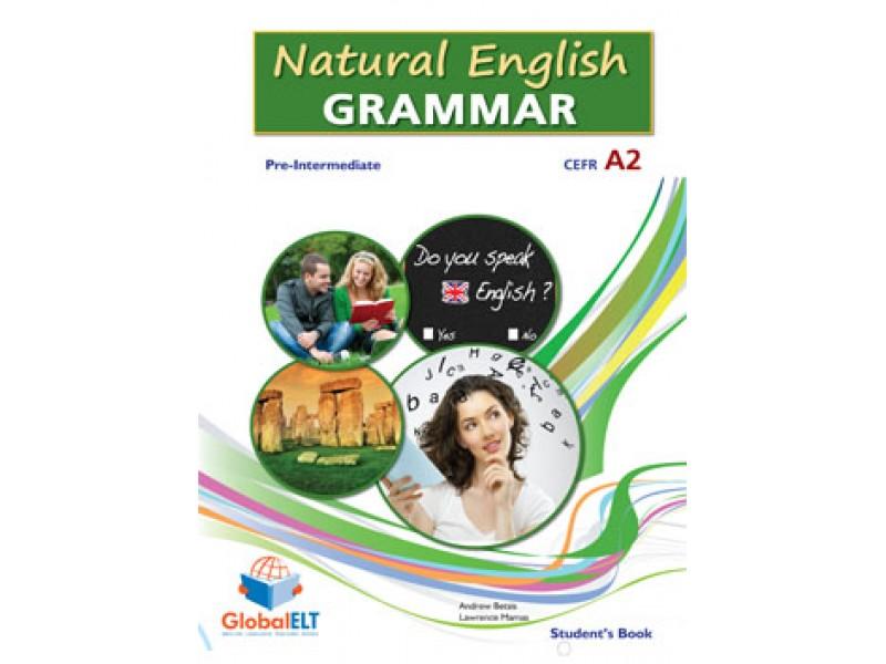 Natural English Grammar 3 - Pre-intermediate - CEFR A2 - Student's book