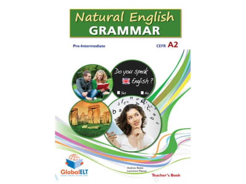 Natural English Grammar 3 - Pre-intermediate - CEFR A2 - Teacher's book