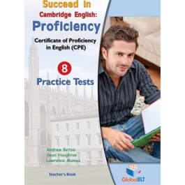 Succeed in Cambridge CPE -  2013 Format Practice Tests Teacher's book