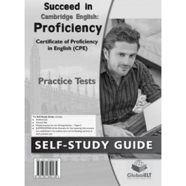Succeed in Cambridge CPE - 2013 Format Practice Tests Self-Study Edition
