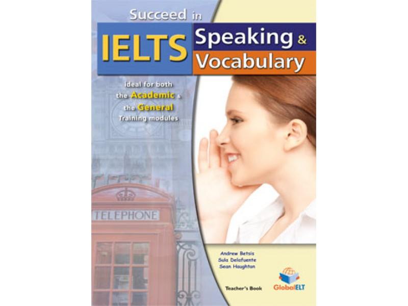 Succeed in IELTS - Speaking  & Vocabulary - Teacher's book