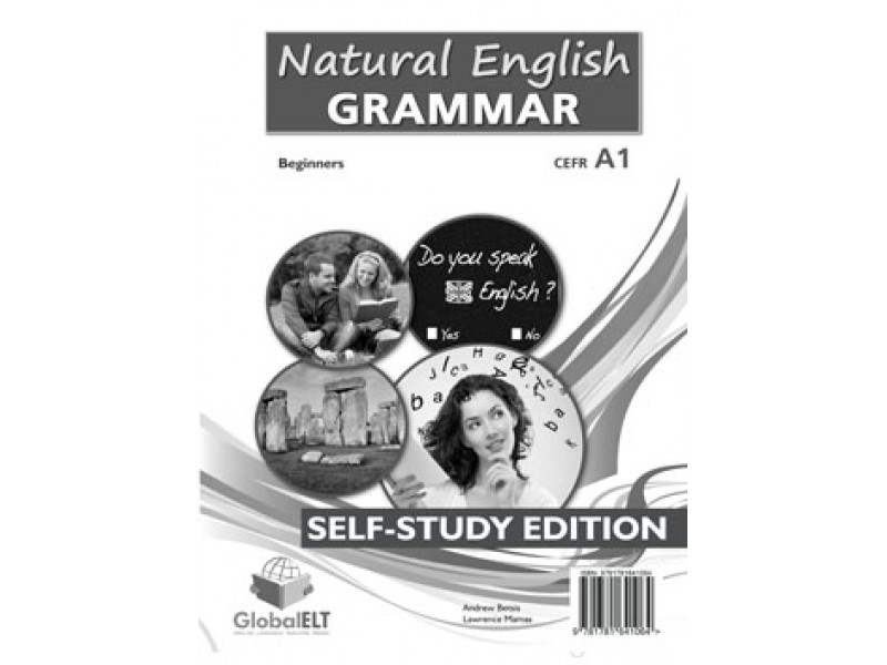 Natural English Grammar 1 - Beginners - CEFR A1 Self-study edition