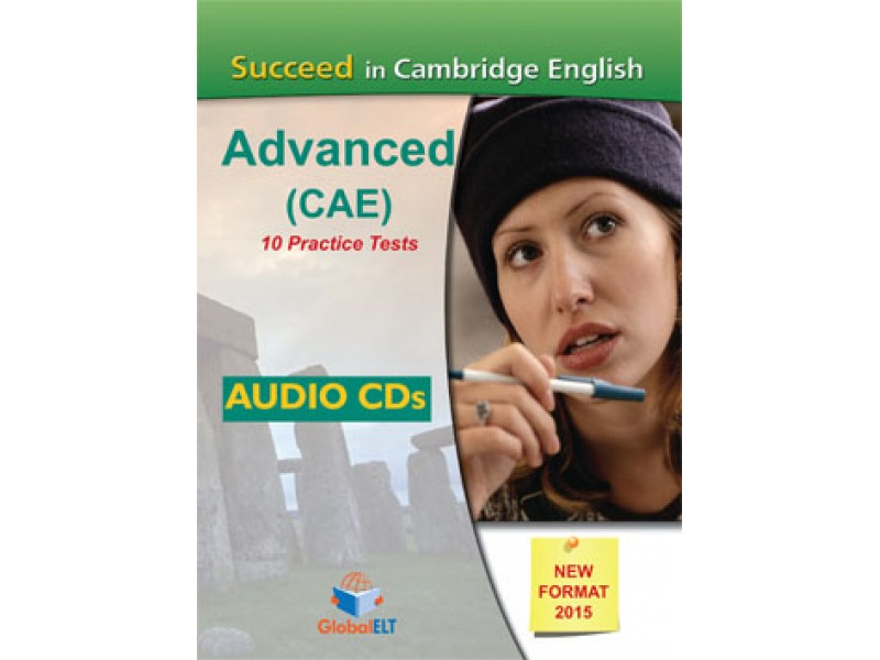 Succeed in Cambridge English Advanced - CAE - 10 Practice Tests - NEW 2015 FORMAT -  Audio CDs