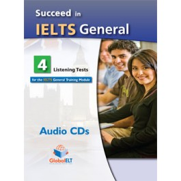 Succeed in IELTS General - 8 Reading & Writing  - 4 Listening & Speaking Practice Tests - Audio MP3/CD