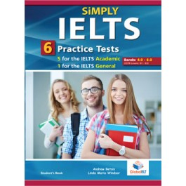SiMPLY IELTS - 5 Academic & 1 General  Practice Tests - Bands: 4,0 - 5.5 - Student's book