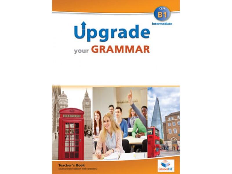 Upgrade your Grammar - Level B1 - Teacher's Book