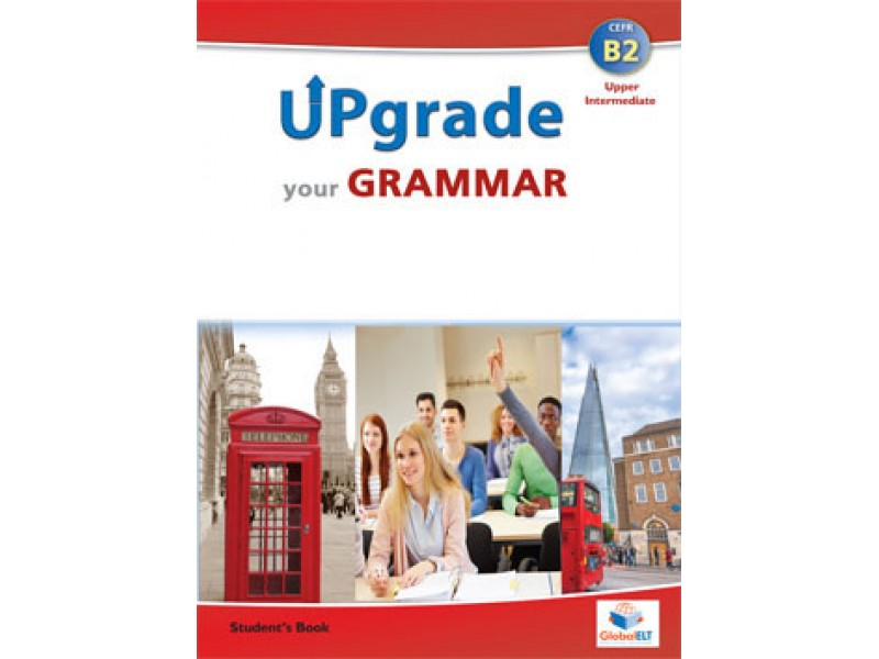 Upgrade your Grammar - Level B2 - Student's Book