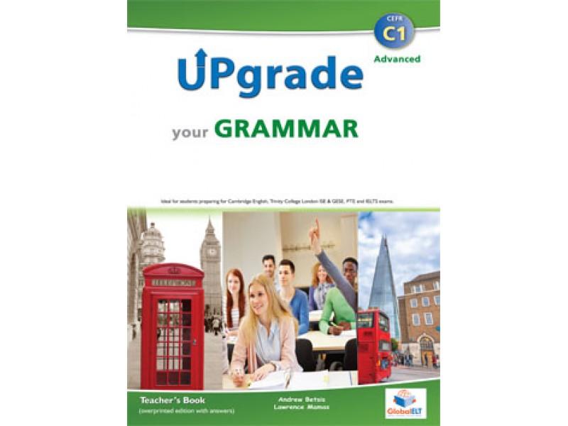 Upgrade your Grammar - Level C1 - Teacher's Book