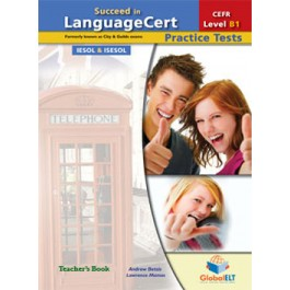 Succeed in LanguageCert - CEFR B1 - Practice Tests  - Teacher's book