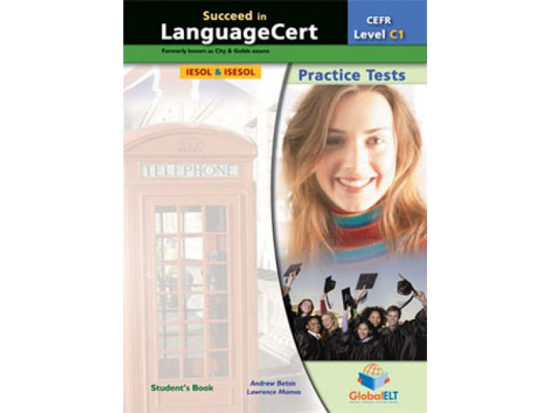 Succeed in LanguageCert - CEFR C1 - Practice Tests  - Student's book