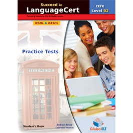 Succeed in LanguageCert - CEFR B2 - Practice Tests  - Student's book
