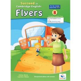 Cambridge YLE - Succeed in FLYERS - 2018 Format - 8 Practice Tests - Teacher's Overprinted book