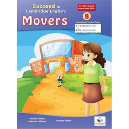 Cambridge YLE - Succeed in MOVERS - 2018 Format - 8 Practice Tests - Student's book