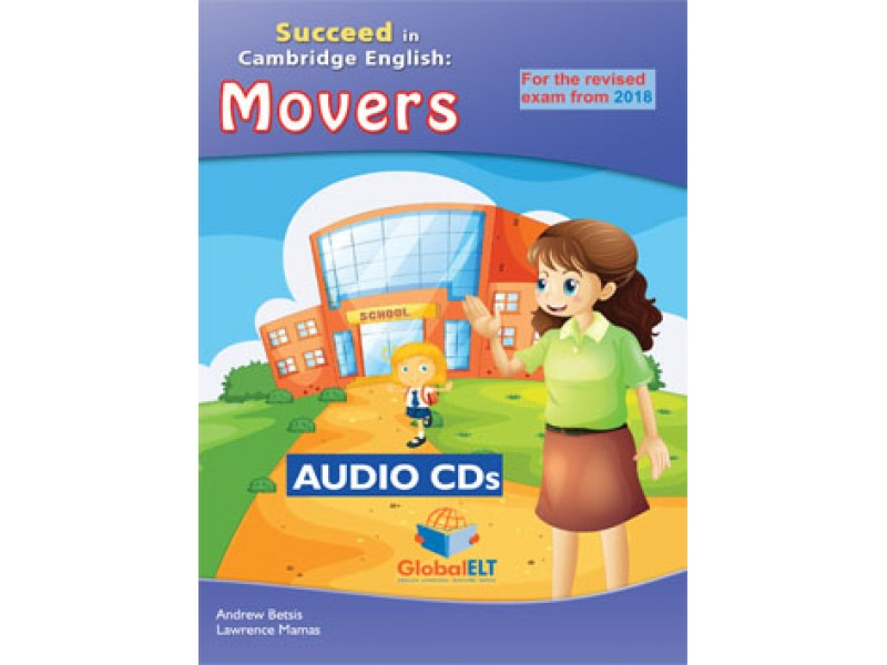 Cambridge YLE - Succeed in MOVERS - 2018 Format - 8 Practice Tests - Audio MP3/CD