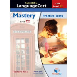 Succeed in LanguageCert - CEFR C2 - Practice Tests  - Teacher's book
