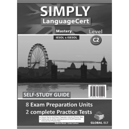 SIMPLY LanguageCert - CEFR C2  Preparation & Practice Tests   Self-study Edition