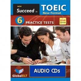 Succeed in TOEIC - NEW 2018 FORMAT - 6 Practice Tests - Audio MP3/CD