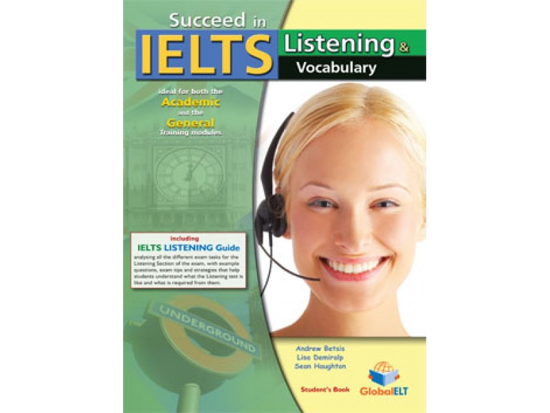 Succeed in IELTS - Listening & Vocabulary Student's book