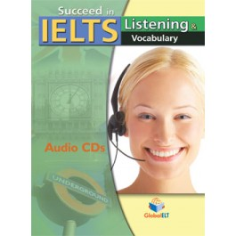 Succeed in IELTS - Listening & Vocabulary - Audio CDs