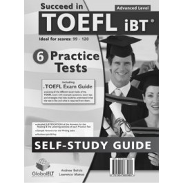 Succeed in TOEFL - 6 Practice Tests - Self-Study Edition