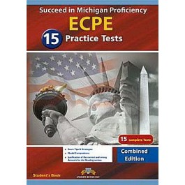 Succeed in the Michigan ECPE - 15 Practice Tests Self Study Edition