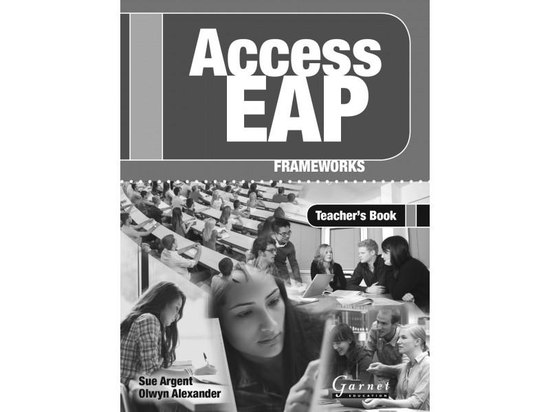 Access EAP: Frameworks – Teacher's Book