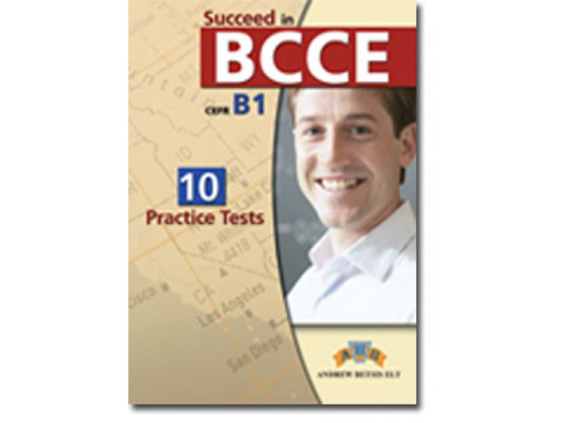 Succeed in BCCE  - 2012 edition (10 Practice Tests) Student's Book