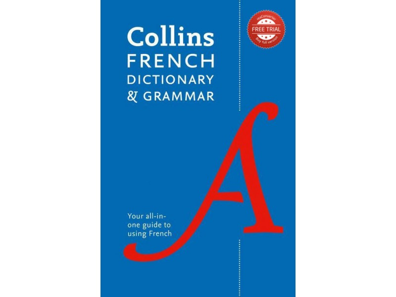 Collins French Dictionary and Grammar : Two books in one
