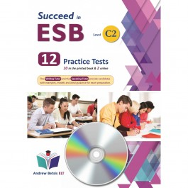 Succeed in ESB C2 - NEW 2021 Edition (10+2 Practice Tests) - Audio MP3/CD
