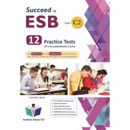 Succeed in ESB C2 - NEW 2021 Edition (10+2 Practice Tests) - Teacher's Book