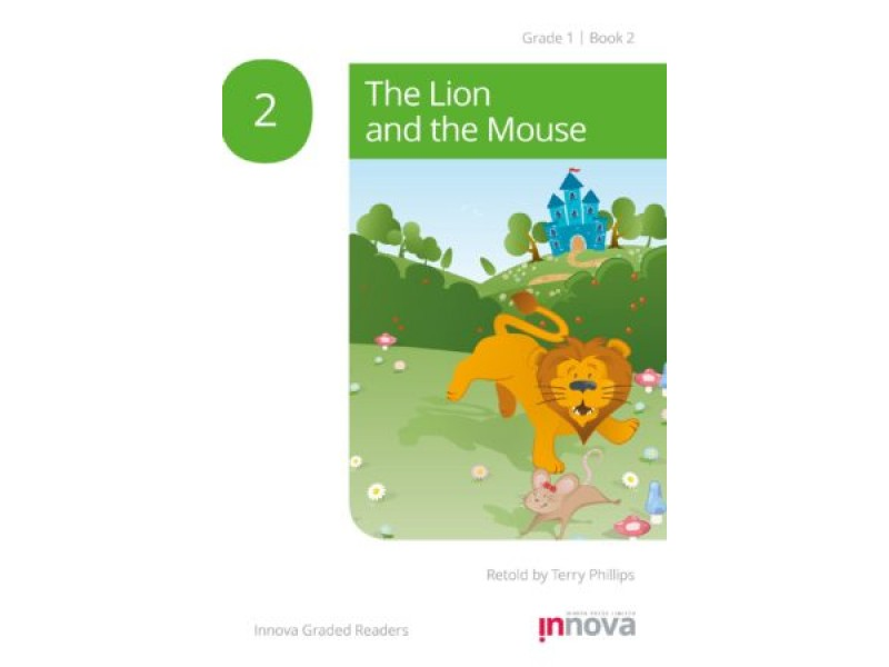 The Lion and the Mouse - Grade One