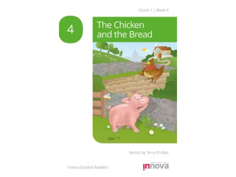 The Chicken and the Bread - Grade One