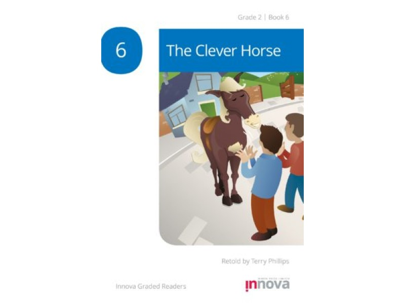 The Clever Horse - Grade Two