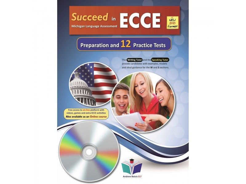 Succeed in ECCE Michigan Language Assessment NEW 2021 Format (12) Practice Tests - Audio MP3/CD