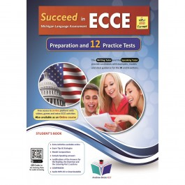 Succeed in ECCE Michigan Language Assessment NEW 2021 Format - 12 Practice Tests - Student's Book